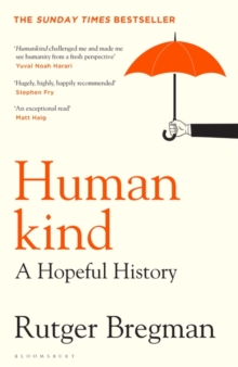 Humankind : THE MOST UPLIFTING SUMMER READ OF 2020, Hardback Book