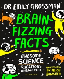 Brain-fizzing Facts : Awesome Science Questions Answered, Paperback / softback Book