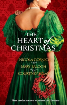 The Heart Of Christmas: A Handful Of Gold / The Season for Suitors / This Wicked Gift, EPUB eBook
