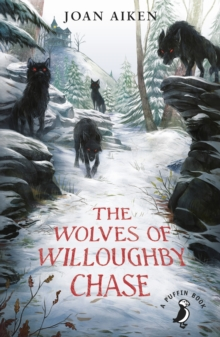 The Wolves Of Willoughby Chase, EPUB eBook