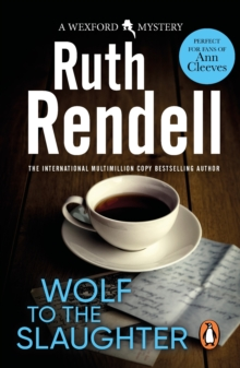 Wolf To The Slaughter : (A Wexford Case), EPUB eBook