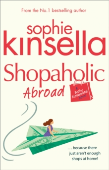 Shopaholic Abroad : (Shopaholic Book 2), EPUB eBook