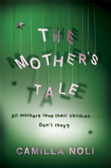 The Mother's Tale : A Novel, Paperback Book