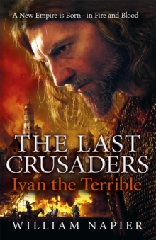 The Last Crusaders: Ivan the Terrible, Paperback Book