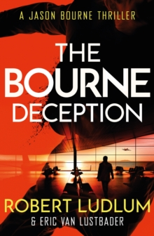 Robert Ludlum's The Bourne Deception, Paperback Book