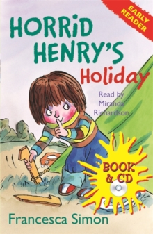 Horrid Henry Early Reader: Horrid Henry's Holiday : Book 3, Mixed media product Book