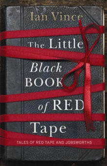 The Little Black Book of Red Tape : Great British Bureaucracy, EPUB eBook