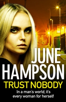 Trust Nobody : A gripping, twisty thriller from the queen of gritty crime fiction, EPUB eBook