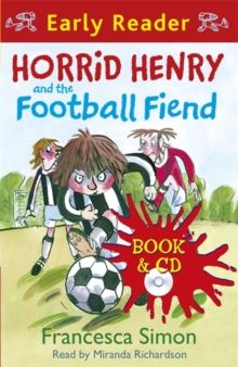 Horrid Henry and the Football Fiend : Early Reader, Mixed media product Book