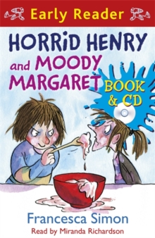 Horrid Henry Early Reader: Horrid Henry and Moody Margaret : Book 8, Mixed media product Book