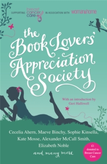 The Book Lovers' Appreciation Society : Breast Cancer Care Short Story Collection, Paperback Book