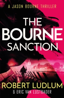 Robert Ludlum's The Bourne Sanction, Paperback Book