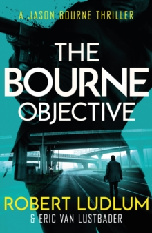 Robert Ludlum's The Bourne Objective, Paperback Book