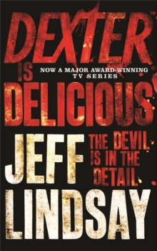Dexter is Delicious, Paperback / softback Book