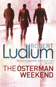 The Osterman Weekend, Paperback Book