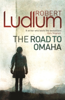 The Road to Omaha, Paperback Book