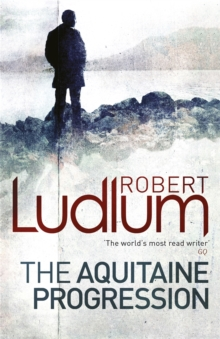 The Aquitaine Progression, Paperback Book