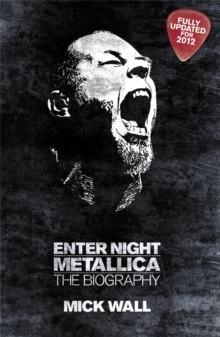Metallica: Enter Night : The Biography, Paperback Book