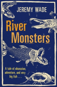 River Monsters, Paperback Book