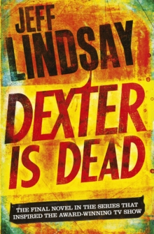 Dexter is Dead, Paperback Book
