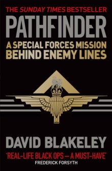 Pathfinder : A Special Forces Mission Behind Enemy Lines, Paperback Book