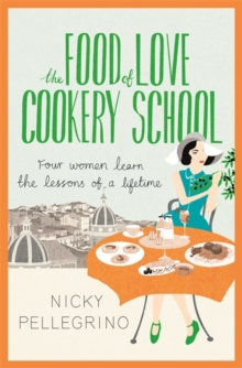 The Food of Love Cookery School, Hardback Book
