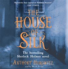 The House of Silk : The Bestselling Sherlock Holmes Novel, CD-Audio Book