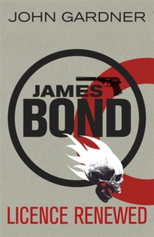 Licence Renewed : A James Bond Novel, Paperback / softback Book