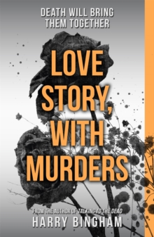 Love Story, With Murders : Fiona Griffiths Crime Thriller Series Book 2, Paperback Book