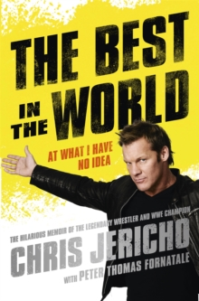 The Best in the World : At What I Have No Idea, Paperback / softback Book