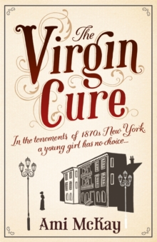 The Virgin Cure, Paperback Book