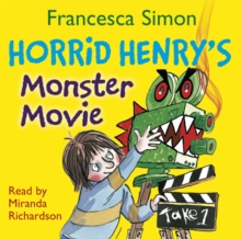 Horrid Henry's Monster Movie : Book 21, CD-Audio Book