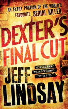 Dexter's Final Cut : Book Seven, EPUB eBook
