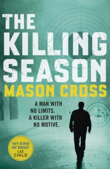 The Killing Season : Carter Blake Book 1, Paperback / softback Book