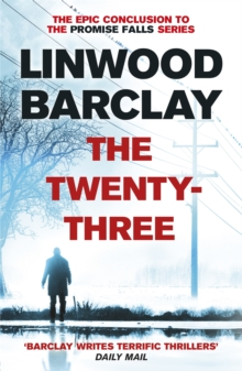 The Twenty-Three : (Promise Falls Trilogy Book 3), Paperback / softback Book