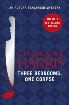 Three Bedrooms, One Corpse : An Aurora Teagarden Novel, Paperback Book