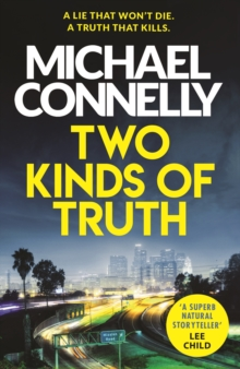 Two Kinds of Truth : The New Harry Bosch from No.1 Bestseller, EPUB eBook