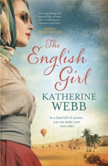 The English Girl : A compelling, sweeping novel of love, loss, secrets and betrayal, Paperback / softback Book