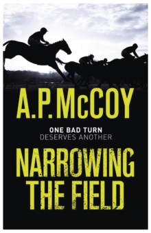 Narrowing the Field, Paperback Book