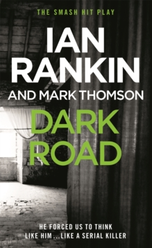 Dark Road : A Play, Paperback Book