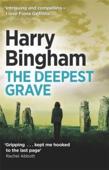 The Deepest Grave : Fiona Griffiths Crime Thriller Series Book 6, Paperback / softback Book