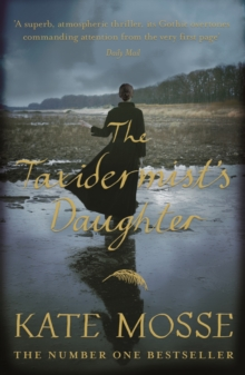 The Taxidermist's Daughter : A Richard and Judy bestseller, EPUB eBook