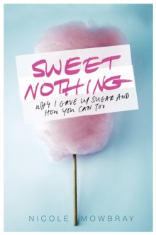 Sweet Nothing, Paperback / softback Book