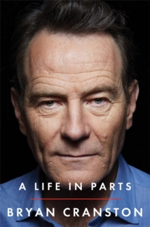 A Life in Parts, Hardback Book