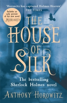 The House of Silk : The Bestselling Sherlock Holmes Novel, Paperback Book