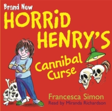 Horrid Henry's Cannibal Curse, CD-Audio Book