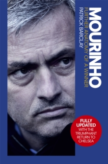 Mourinho: Further Anatomy of a Winner, Paperback Book