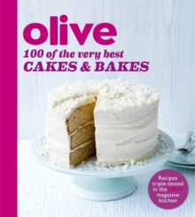 Olive: 100 of the Very Best Cakes and Bakes, Paperback Book