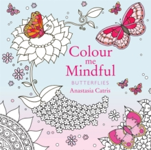 Colour Me Mindful: Butterflies, Paperback Book