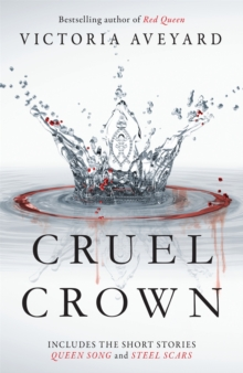 Cruel Crown : Two Red Queen Short Stories, Paperback Book